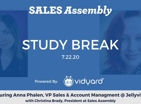 Sales Assembly Study Break Featuring Anna Phalen, VP Sales & Account Management at Jellyvision