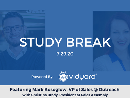 Sales Assembly Study Break Featuring Mark Kosoglow, VP of Sales at Outreach (Video)