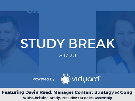 Sales Assembly Study Break Featuring Devin Reed, Manager Content Strategy at Gong (Video)