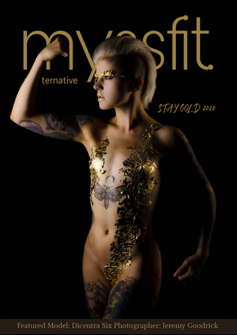 MYSSFIT ALL-TERNATIVE MAGAZINE | Stay Gold| ISSUE #19
