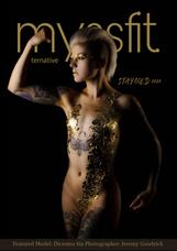MYSSFIT ALL-TERNATIVE MAGAZINE   Stay Gold  ISSUE #19