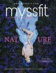 MYSSFIT ALL-TERNATIVE MAGAZINE | IN NATURE | ISSUE #3