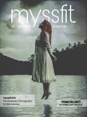 MYSSFIT ALL-TERNATIVE MAGAZINE | PHOBIAS | ISSUE #15