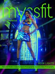 MYSSFIT ALL-TERNATIVE MAGAZINE | Neon Lights| ISSUE #20