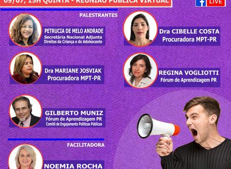Reunião Pública Virtual sobre Políticas Públicas do Programa de Aprendizagem. Não perca!