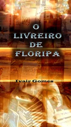 O Livreiro de Floripa.