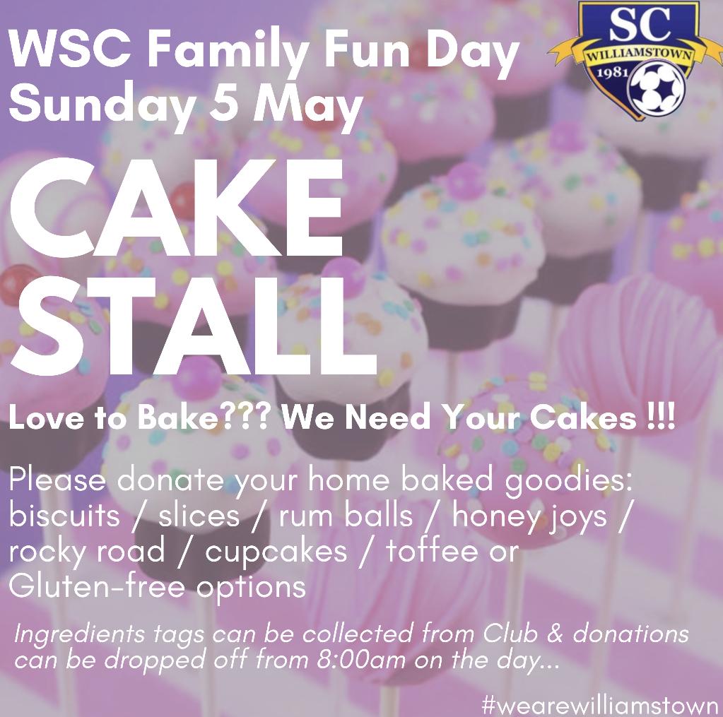 We Need Your CakesWSC Family Fun Day