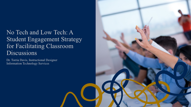 No Tech and Low Tech: A Student Engagement Strategy for Facilitating Classroom Discussions