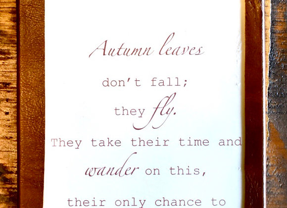 Leather Framed Sign - Delia Owens Quote