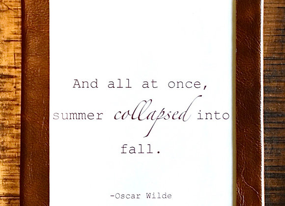 Leather Framed Sign - Oscar Wilde Quote