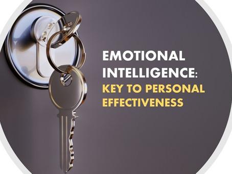 Emotional Intelligence: Key to Personal Effectiveness