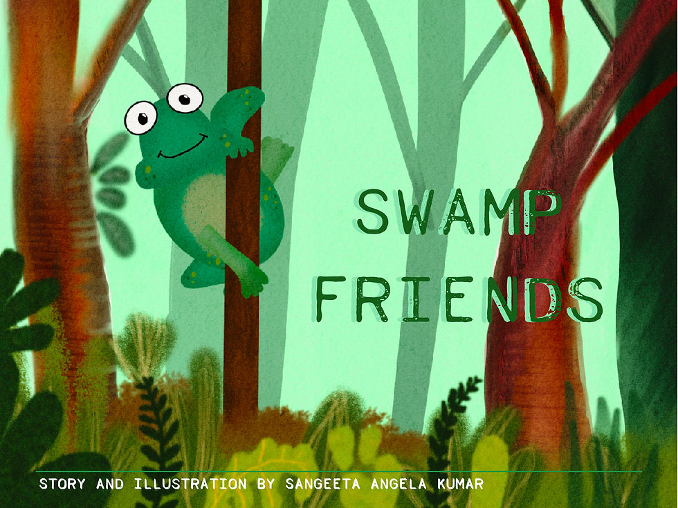 SWAMP FRIENDS by Sangeeta Angela Kumar.j