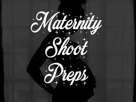 Maternity Shoot Preps