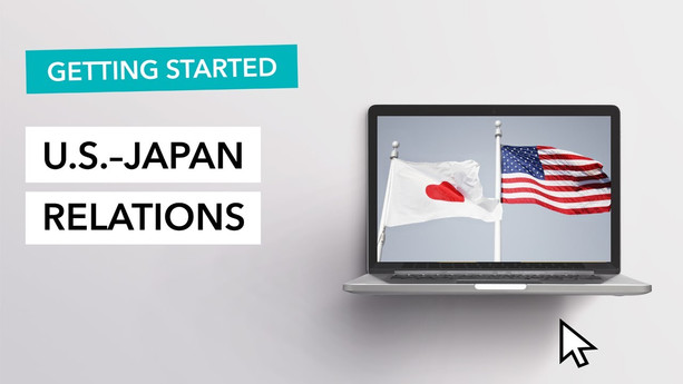 U.S.–Japan Relations - Getting Started