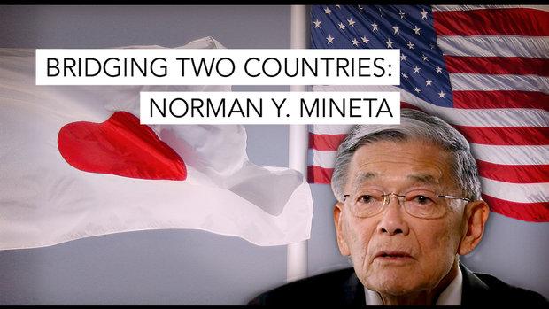 Bridging Two Countries: Norman Y. Mineta