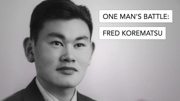 One Man's Battle: Fred Korematsu