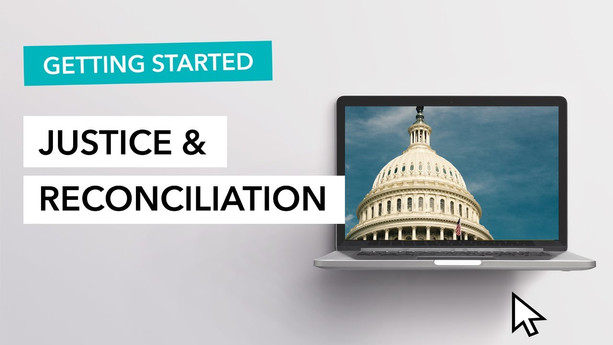 Justice & Reconciliation - Getting Started
