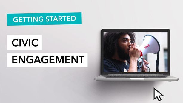 Civic Engagement - Getting Started