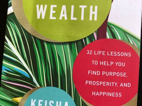 Review: Holistic Wealth by Keisha Blair – 32 Life Lessons to Purpose, Prosperity & Happiness