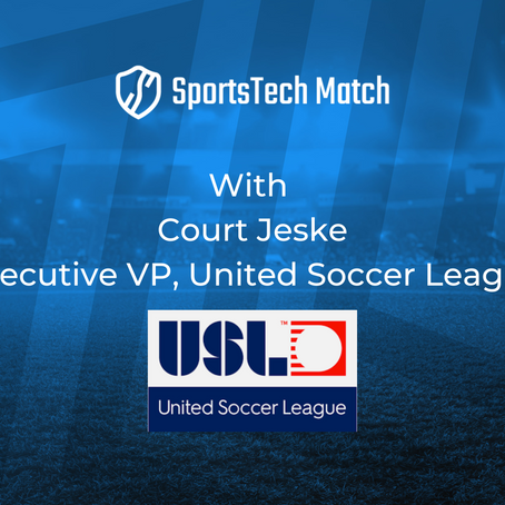 Court Jeske, Executive VP - United Soccer League [Rights Owner Insight Series]