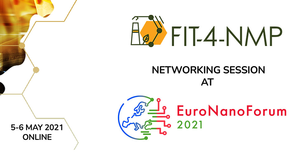 FIT-4-NMP Networking Sessions at EuroNanoForum2021