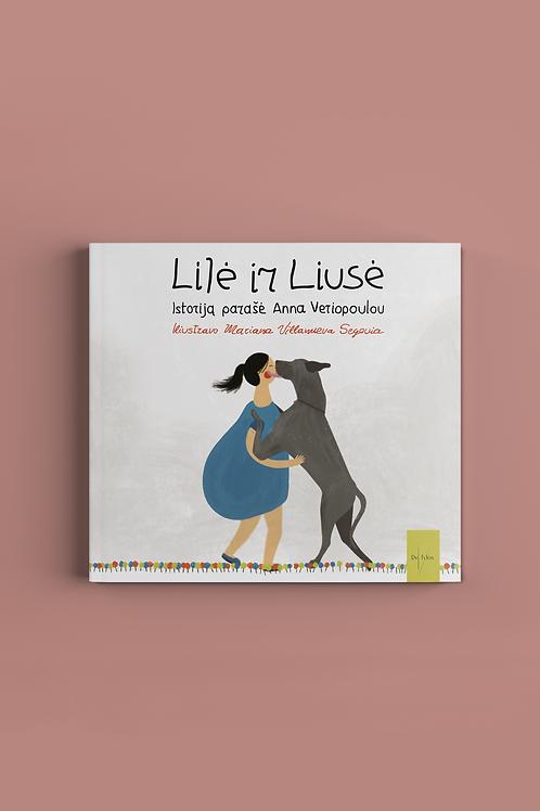 """DVI TYLOS knyga """"Lilė ir Liusė"""""""
