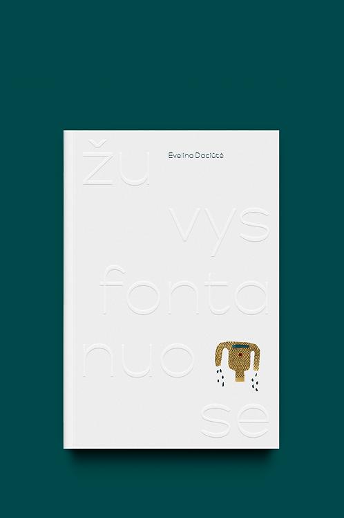 """DVI TYLOS knyga """"Žuvys fontanuose"""""""