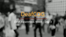 Deaf Awareness Day 3