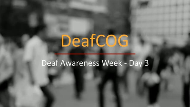 Deaf Awareness Day 3