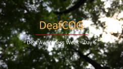 Deaf Awareness Day 6