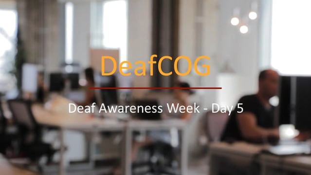 Deaf Awareness Day 5