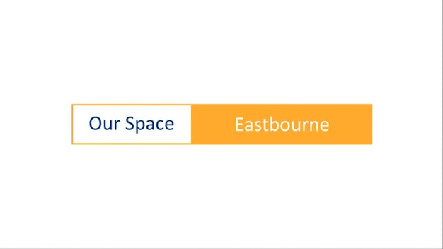 Our Space - Eastbourne