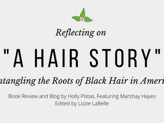 """Reflecting on """"A Hair Story"""""""