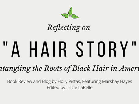 "Reflecting on ""A Hair Story"""