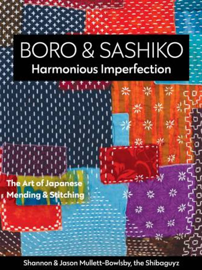 Boro and Sashiko Harmonious Imperfection