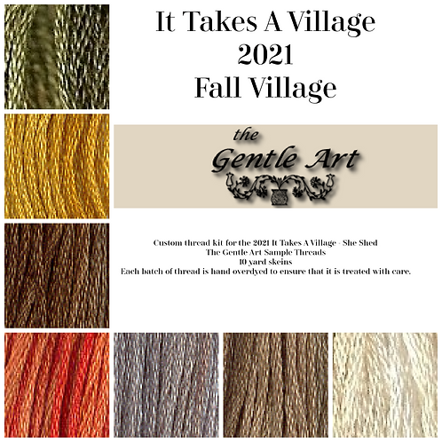 The Gentle Art Sampler Threads - It Takes A Village - She Shed