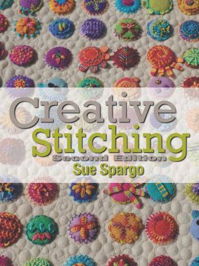 Sue Spargo Creative Stitching Book - 2nd Edition