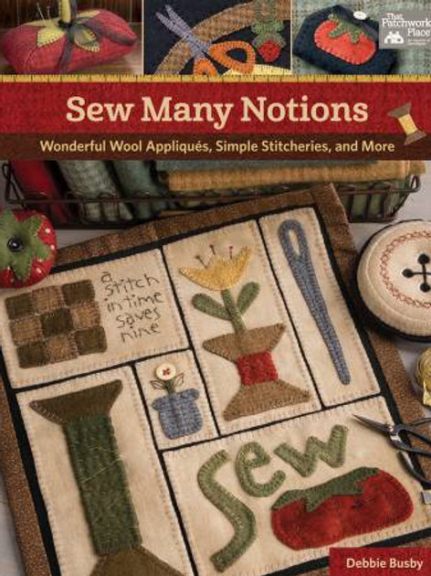 Sew Many Notions by Debbie Busby