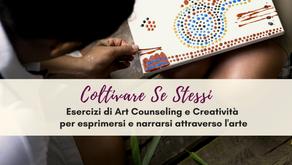 ESERCIZI DI ART COUNSELING PER COLTIVARE SE STESSI