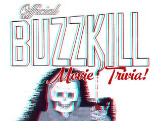 The Buzzkill Universe