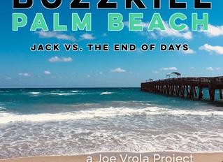 Buzzkill Palm Beach