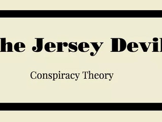 The Jersey Devil Conspiracy Theory