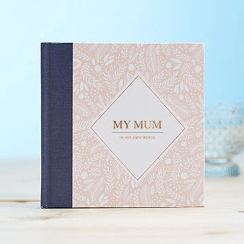 Interview Journal - My Mum... In Her Words