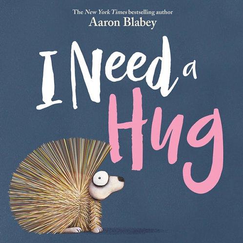 I Need A Hug - Board Book