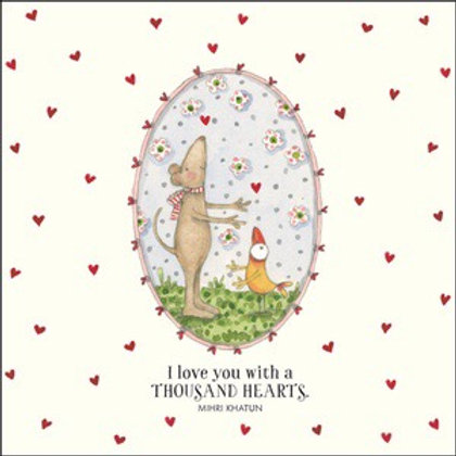 Twigseed card- I love you with a thousand hearts