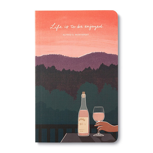 Life is to be Enjoyed - Write Now Journal