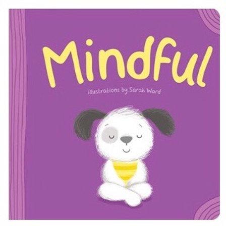 Mindful - Board Book
