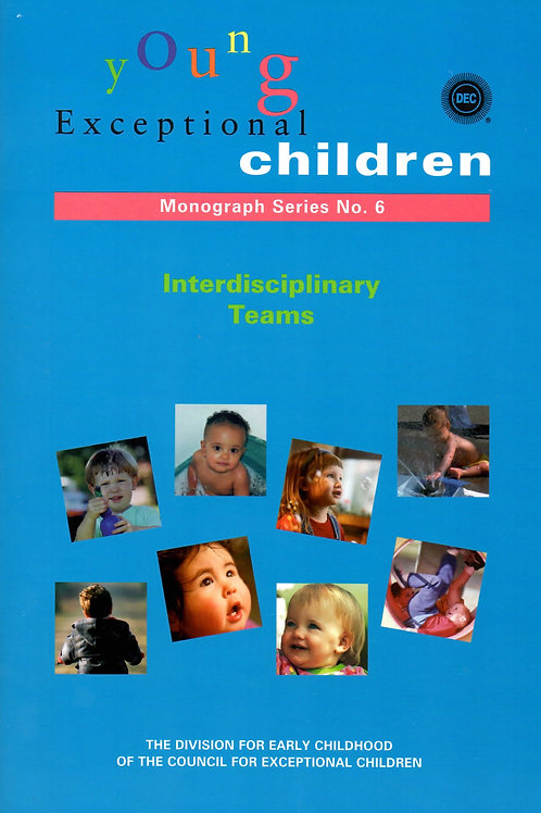 Young Exceptional Children Monograph No. 6