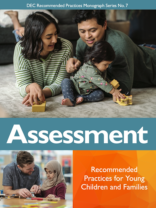 DEC Recommended Practices Monograph Series No. 7: Assessment