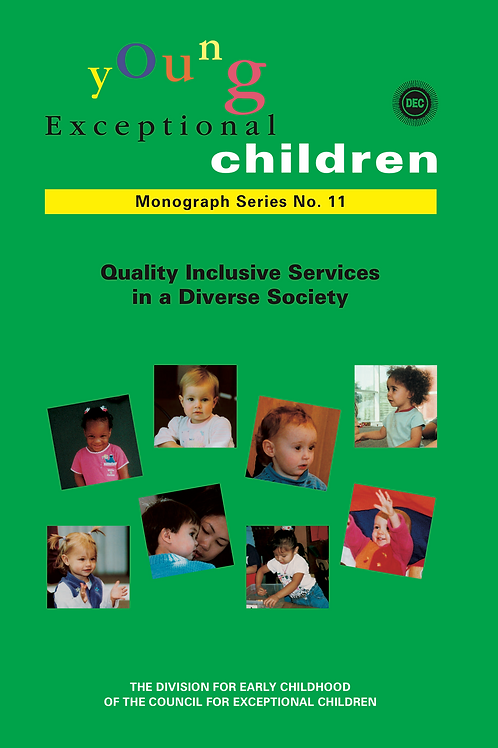 Young Exceptional Children Monograph No. 11